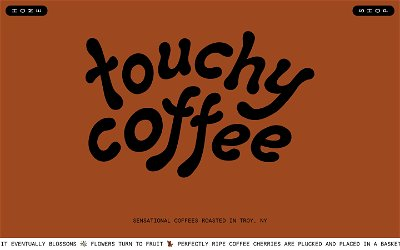 Touchy Coffee